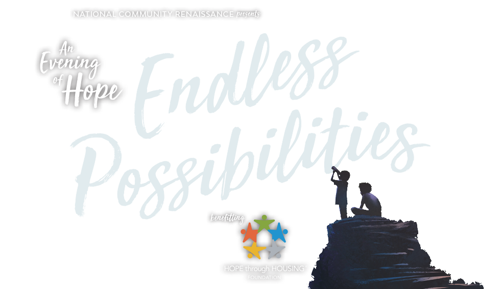 National Community Renaissance presents An Evening of Hope: Endless Possibilities